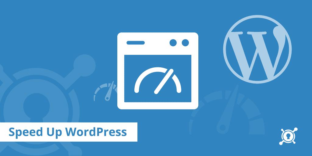 Tối ưu Wordpress để tăng tốc Website nhanh hơn
