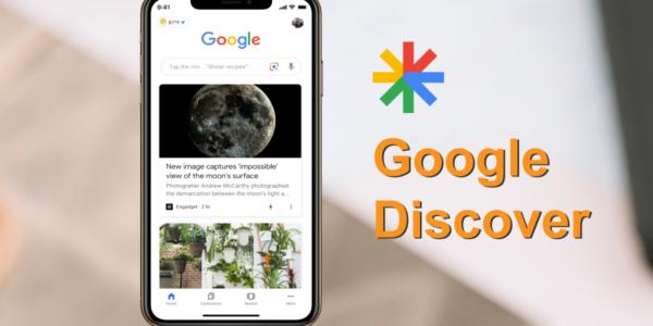 Google Discover là gì