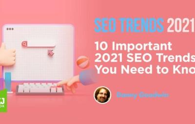 10 xu hướng SEO website quan trọng năm 2021
