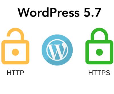 Dễ dàng chuyển từ HTTP sang HTTPS với bản update WordPress 5.7